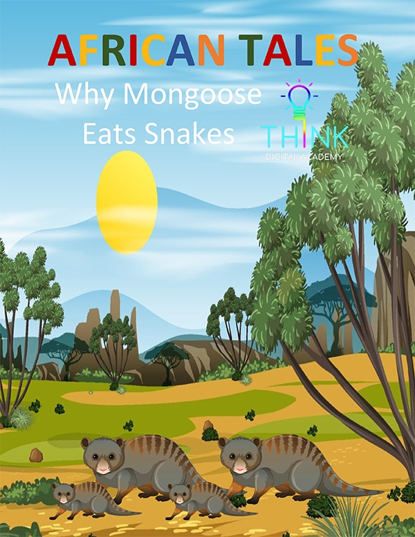 African tale - Why Mongoose Eats Snakes