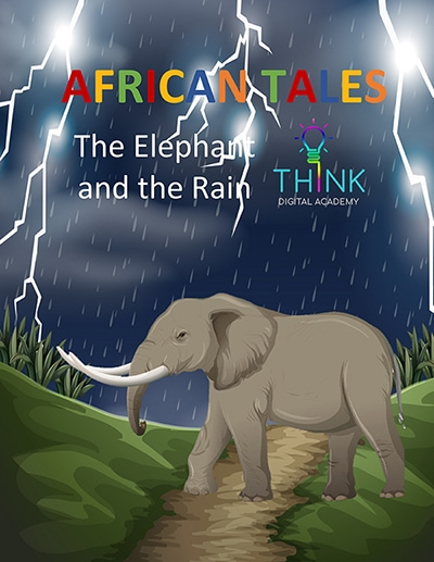 African tale - The Elephant and The Rain